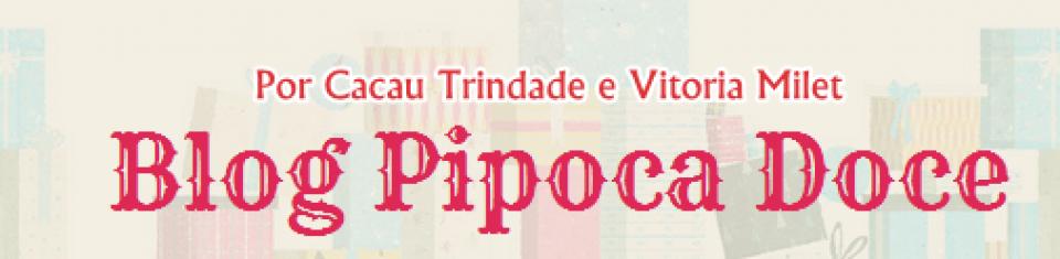 Blog Pipoca Doce